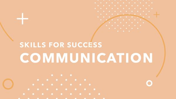 The words 'Skills for success - communication' with some patterns and shapes in the background.