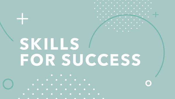 The skills for success